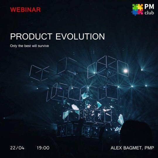 Webinar Product Evolution